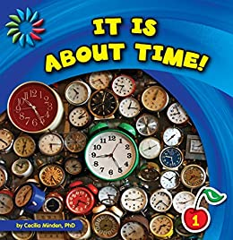 It Is About Time! (21st Century Basic Skills Library: Measurements) por Cecilia Minden epub