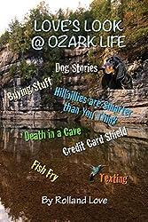 LOVE'S LOOK @ OZARK LIFE (Ozark Mountains Stories Book 3)