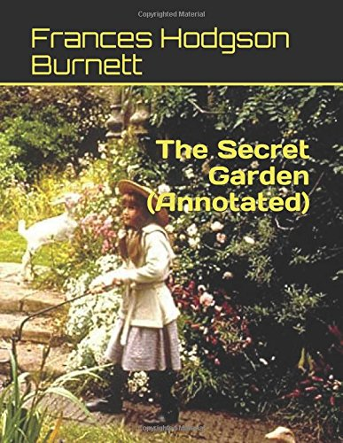 The Secret Garden     (Annotated)