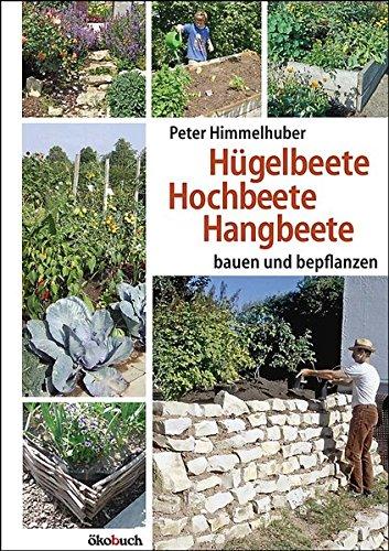 Hügelbeete, Hochbeete, Hangbeete bauen und bepflanzen thumbnail