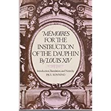 Memoires for the Instruction of the Dauphin