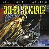 John Sinclair Classics - Folge 34: Die Todesgondel. Hörspiel. (Geisterjäger John Sinclair - Classics, Band 34)