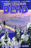 The Walking Dead Volume 3: Safety Behind Bars: Safety Behind Bars v. 3 (Walking Dead ...