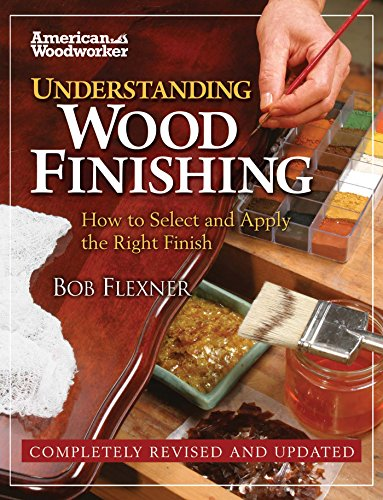 understanding-wood-finishing-how-to-select-and-apply-the-right-finish-american-woodworker
