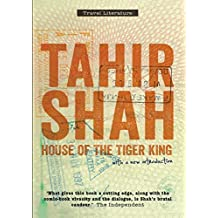 House of the Tiger King Paperback by Tahir Shah (2013-09-29)