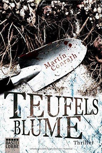 Teufelsblume: Thriller von Martin Conrath (16. September 2014) Taschenbuch