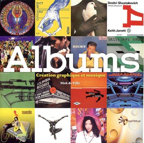 Albums : Création graphique et musique par Nick de Ville