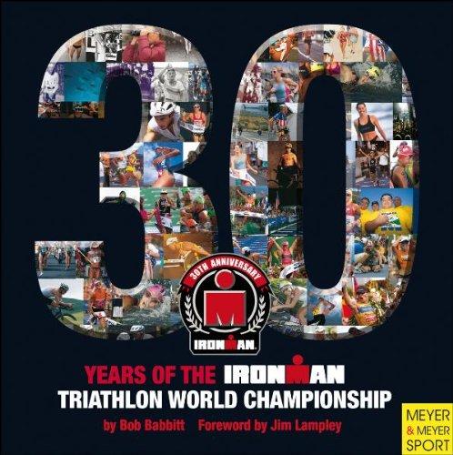 30 Year of the Ironman Triathlon World Championship (Ironman Edition)