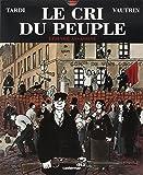 """Afficher """"Le cri du peuple. n° 2 L'espoir assassiné"""""""