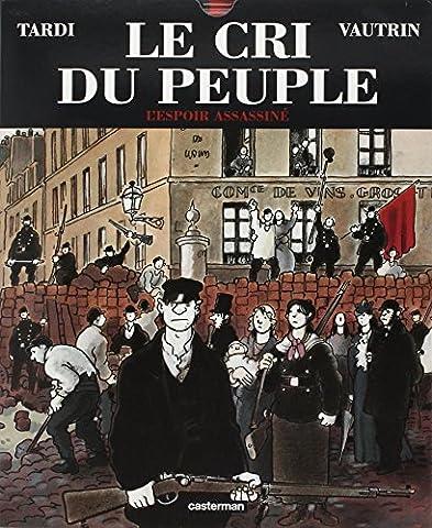 Le Cri du peuple, tome 2 : L