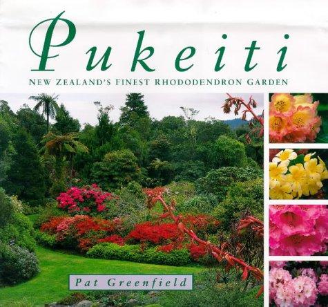 Pukeiti: New Zealand's finest rhododendron garden (Gardens Greenfield)