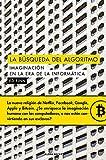 LA BÚSQUEDA DEL ALGORITMO: IMAGINACION EN LA ERA DE LA INFORMÁTICA (ALPHA DECAY)