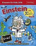 Einstein für Kids - Kalender 2018: Forschen, staunen und entdecken - Martina Rüter