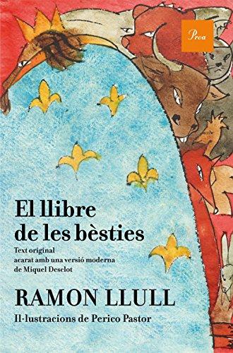 El llibre de les bèsties.: Zoologia fantàstica catalana por Jordi Gumí Cardona