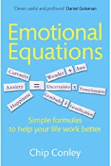 Emotional Equations: Simple formulas to help your life work better Kindle Edition