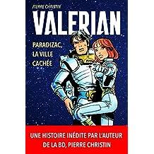Valerian et Laureline Paradizac, la Ville Cachée