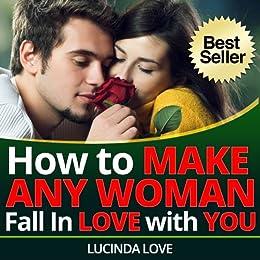 How to make a woman like you