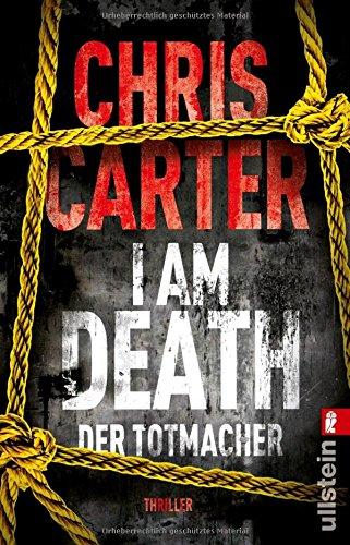 Buchseite und Rezensionen zu 'I Am Death. Der Totmacher' von Chris Carter