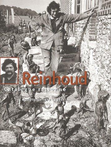 Reinhoud (Tome 2-Sculptures 1970-1981): Catalogue raisonné par Nicole d' Haese