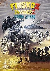 Friskoz invaderz : Tome 1 : Béquille blues