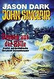 John Sinclair. Grauen aus der Hölle. Acht spannende Grusel-Abenteuer - Jason Dark