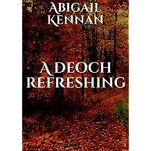 A deoch refreshing (Irish Edition)