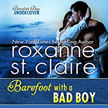Barefoot with a Bad Boy: Barefoot Bay Undercover, Book 3