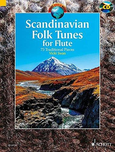 Scandinavian folk tunes (73 pièces traditionnelles scandinaves) +CD --- Flûte