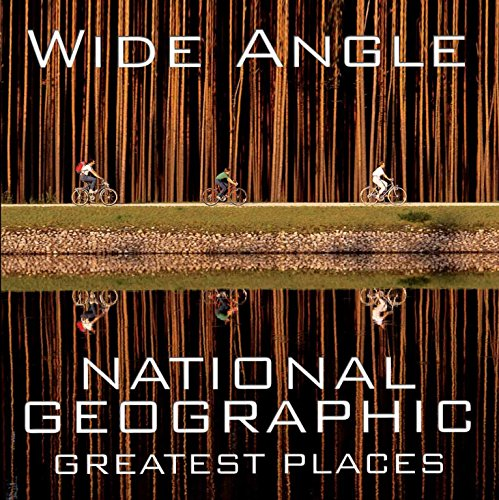 Wide Angle (National Geographic Collectors) por Ferdinand Protzman