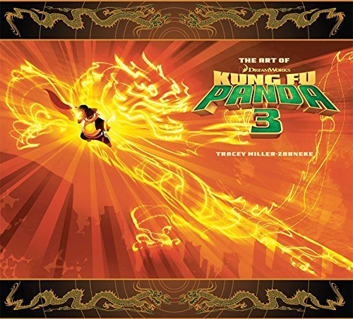 The Art of Kung Fu Panda 3 by Tracey Miller-Zarneke (2016-01-01) par Tracey Miller-Zarneke
