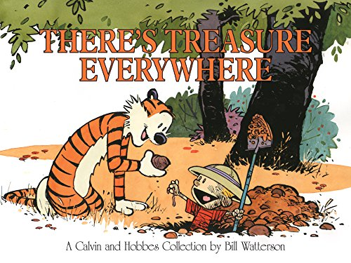 There's Treasure Everywhere (Calvin and Hobbes Book 15) (English Edition) par Bill Watterson