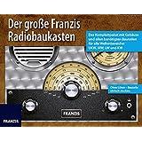Der große Franzis Radiobaukasten