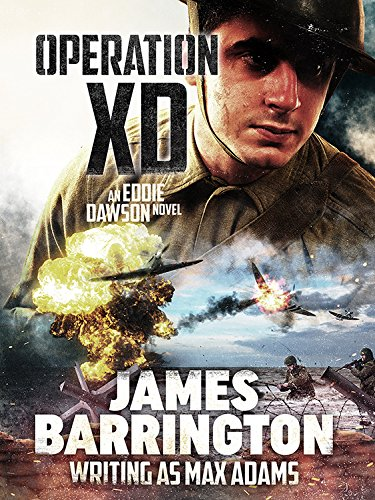 Operation XD (Eddie Dawson Novel Book 3) par James Barrington