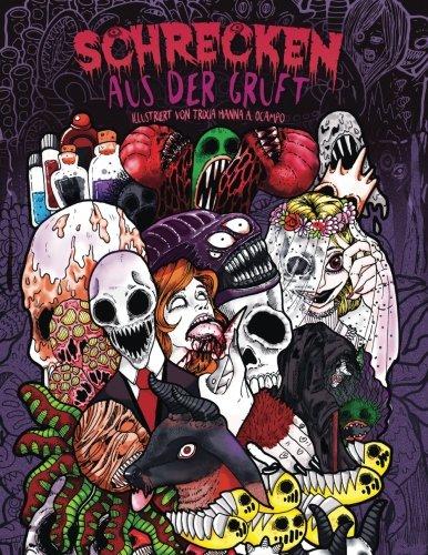 Malbuch für Erwachsene: Schrecken aus der Gruft: Ein fantastisch illustriertes Horror-Malbuch (Alptraum, Halloween, Grauen)