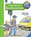 Pass auf im Straßenverkehr (Wieso? Weshalb? Warum?, Band 5)