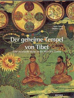 Der geheime Tempel von Tibet: Eine mystische Reise in die Welt des Tantra