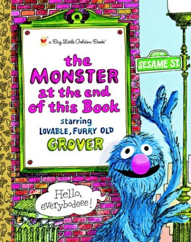 The Monster at the End of This Book: Sesame Street (Big Little Golden Book)
