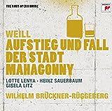 Kurt Weill : Aufstieg und Fall der Stadt Mahagonny (Grandeur et décadence de la ville de Mahagonny)