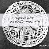 Teppich Häkeln Test Anleitung Und Vergleich 2018