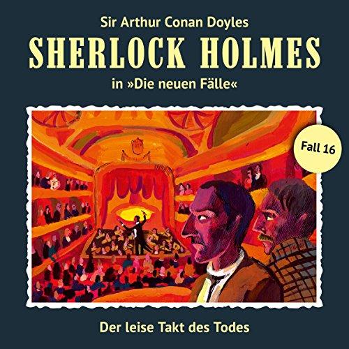 Buchseite und Rezensionen zu 'Der leise Takt des Todes (Sherlock Holmes - Die neuen Fälle 16)' von Andreas Masuth