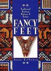 Fancy Feet: Traditional Knitting Patterns of Turkey