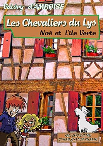 Les Chevaliers du Lys No et l'le Verte