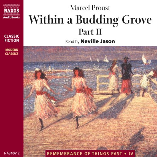 Within a Budding Grove, Part 2  Audiolibri
