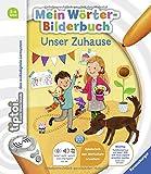 tiptoi® Mein Wörter-Bilderbuch: Unser Zuhause (tiptoi® Bilderbuch)