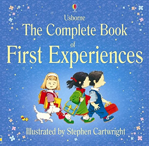 The Complete Book Of First Experiences por Anne Civardi