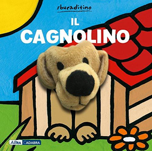 Il cagnolino. Ediz. a colori