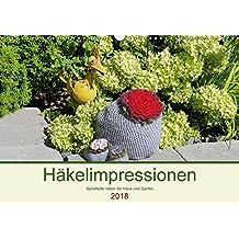 Häkelimpressionen - Gehäkelte Ideen für Haus und Garten (Wandkalender 2018 DIN A3 quer): Kreative und praktische Häkeleien für jeden Monat. (Monatskalender, 14 Seiten ) (CALVENDO Hobbys)