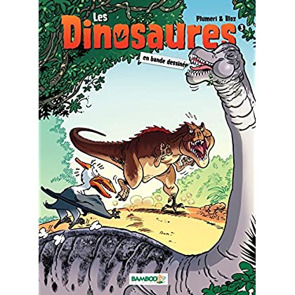 Les Dinosaures - tome 3 (BAMB.HUMOUR)