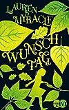 Wunschtag: Roman von Lauren Myracle
