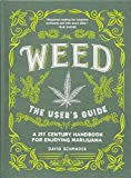 Best Marijuana Pipes - Weed: The User's Guide: A 21st Century Handbook Review